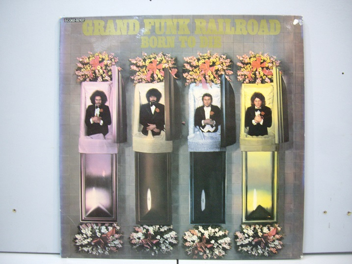 GRAND FUNK	Born to Die	1975	Holland	nm-ex+	Цена 1600 р.