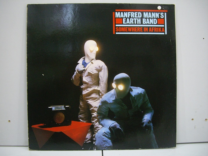 Manfred Mann's Earth Band 	Somewhere in Afrika	1982	Germany	nm-ex+	Цена 1500  р.